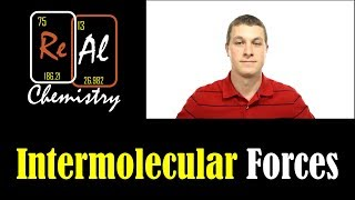 Identifying Intermolecular Forces - Real Chemistry