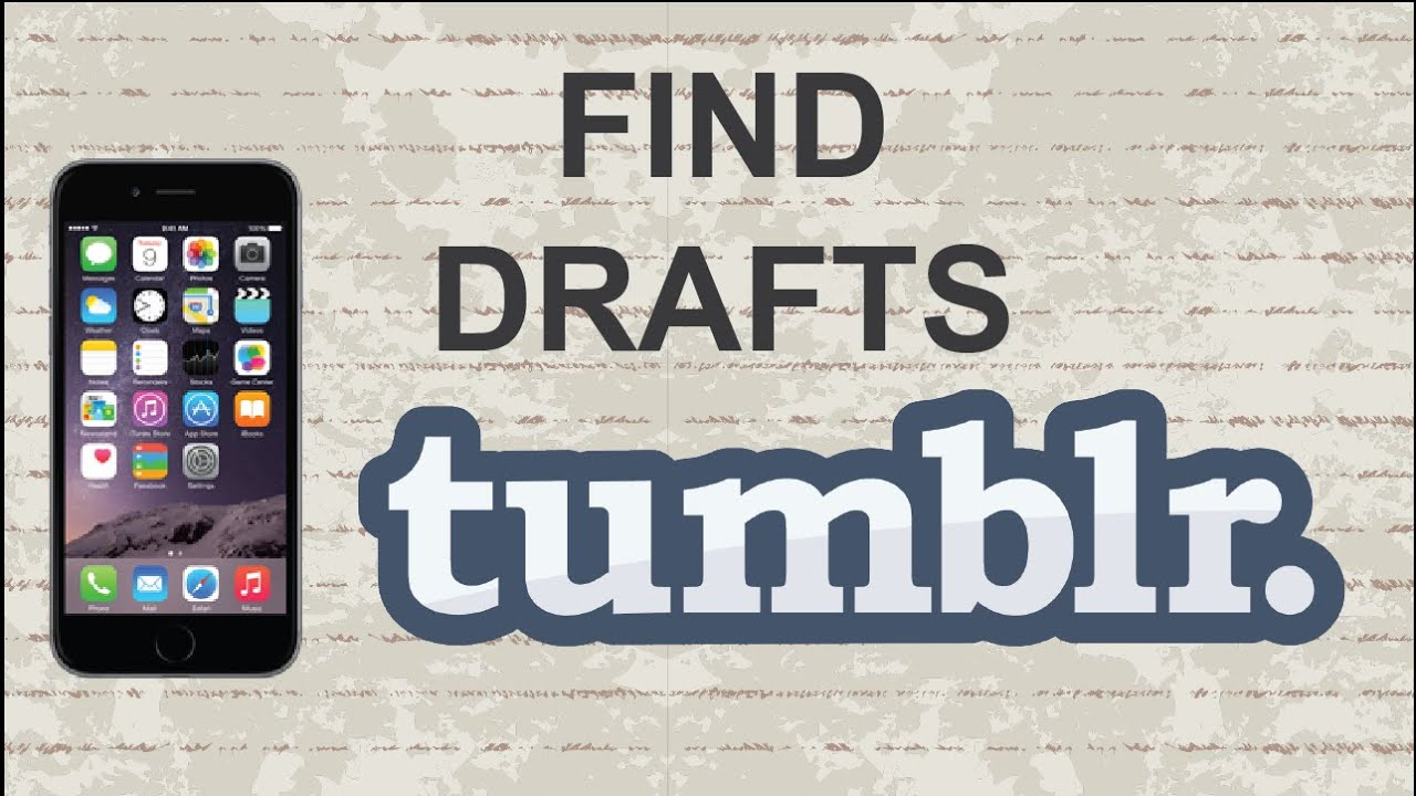 How to find drafts on Tumblr | Mobile App