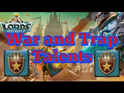 Lords Mobile | War And Trap Talents Guide