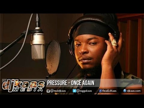 Pressure - Once Again [Island Roots Riddim] Don Corleon | Reggae 2015