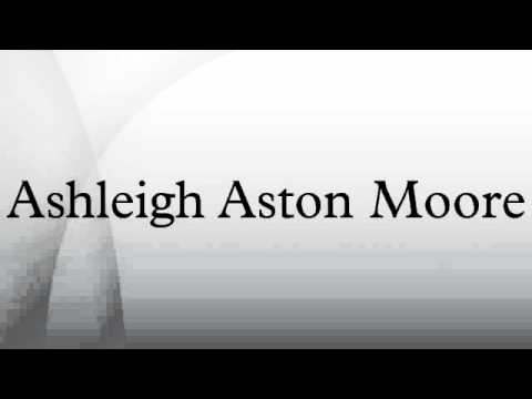 ashleigh aston moore obituary