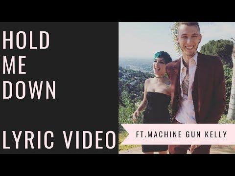 Halsey Ft. Machine Gun Kelly (Roadies) - Hold Me Down (Lyric Video)