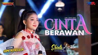 SHINTA ARSINTA ft OM ADELLA | CINTA BERAWAN | LIVE CONCERT WAHANA MUSIK