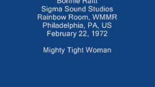 Bonnie Raitt 01 - Mighty Tight Woman (Sippie Wallace)