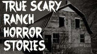 3 Scary True Farm/Ranch Horror Stories (Feat. Darkness Prevails)