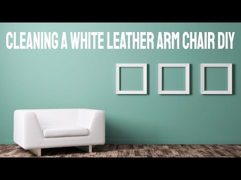 Cleaning A White Leather Arm Chair DIY