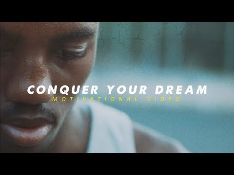 CONQUER YOUR DREAM – Best Motivational Video