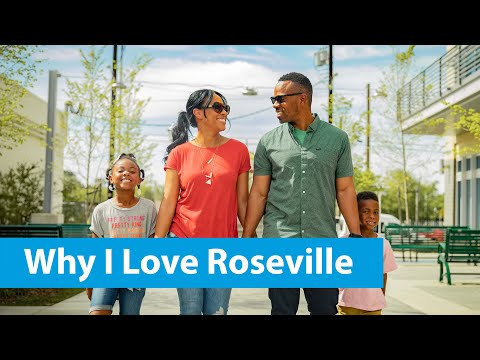 City of Roseville, CA - And That's Why I Love Roseville