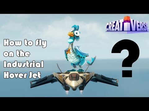 How to fly on the Industrial Hover Jet? [Creativerse]
