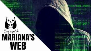 Mariana's Web: la parte più profonda di Internet