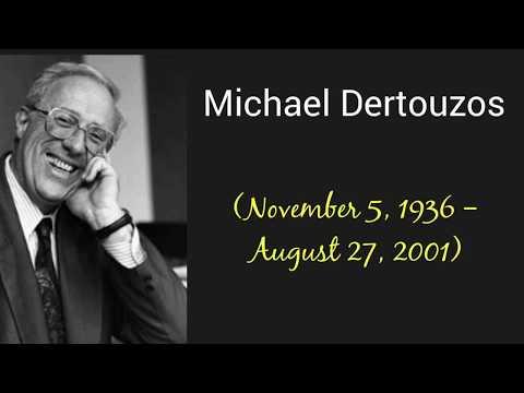 who was Michael Dertouzos?