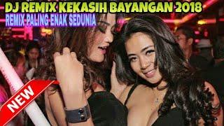 Gambar cover DJ REMIX KEKASIH BAYANGAN  ((FULL BASS)) 2018