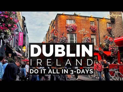 3 Days in DUBLIN Ireland | Top Things to Do
