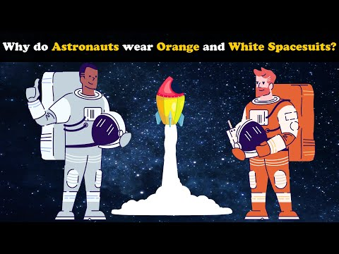 Why do Astronauts wear Orange and White Spacesuits? + more videos   #aumsum #education #children