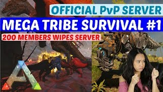200 Member Tribe Wipes Server? - Mega Tribe Survival - Official PvP Server - Ark: Survival Evolved