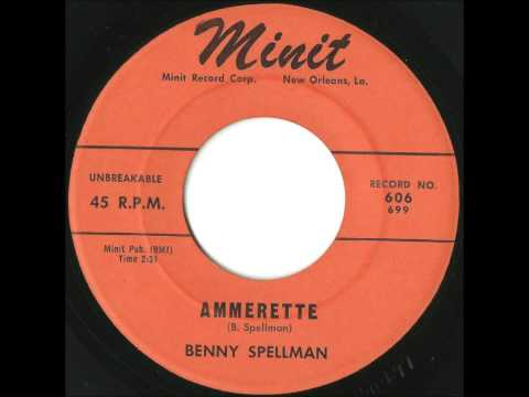 Benny Spellman - Ammerette - Rare Uptempo New Orleans R&B / Popcorn