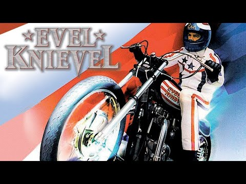 Evel Knievel  Full Movie