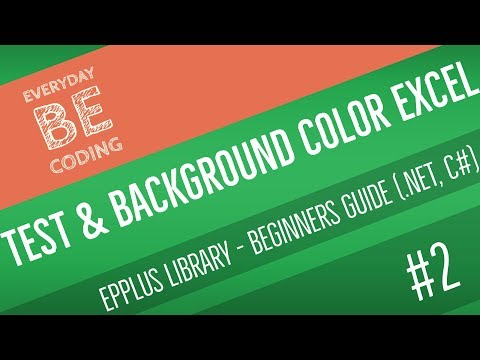 How to Apply Text and Background Color in Excel & Spreadsheet using EPPlus   NET C# [English] -PART 2