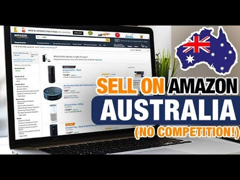 How to Sell On AMAZON AUSTRALIA With No Competitors! (Amazon FBA AU)