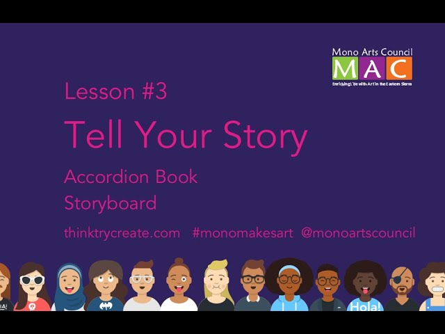 Mono Makes Art Session #3: Tell Your Story