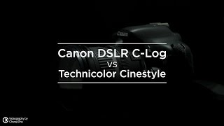 Canon DSLR C Log vs Technicolor Cinestyle test by