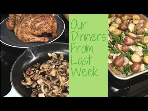 Our Meals From Last Week!