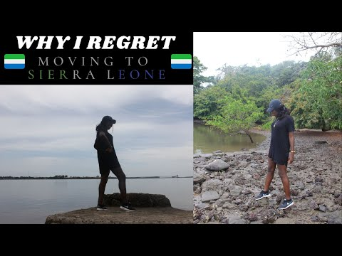 Freetown 101: Why I Regret Moving To Sierra Leone