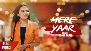 New Punjabi Songs 2018 | Mere Yaar | Sonu Shah | Aar Bee | Japas Music
