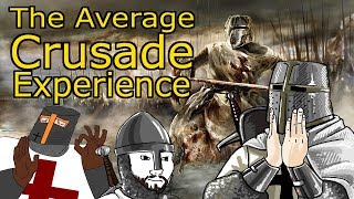 The Average Mount and Blade Crusader Experience