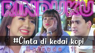 Download lagu EPISODE1 RINDUKU Pertemuan Dengan Rindu MP3