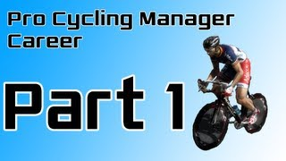 Pro Cycling Manager 2012 - career - part 1