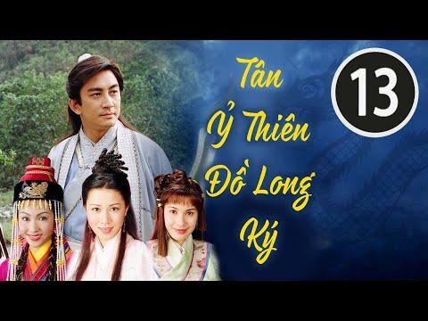 Tân Ỷ Thiên Đồ Long Ký 13/42 (tiếng Việt); DV chính: Ngô Khải Hoa, Lê Tư; TVB/2000