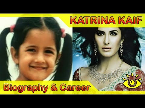Katrina Kaif Biography : Katrina Kaif Success Story Wiki Profile 1983 to 2017 || कैटरीना कैफ जीवनी