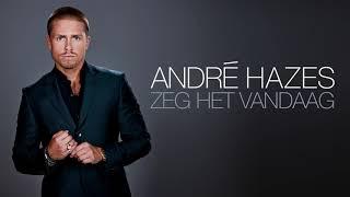 André Hazes - Zeg Het Vandaag (Officiële audio)