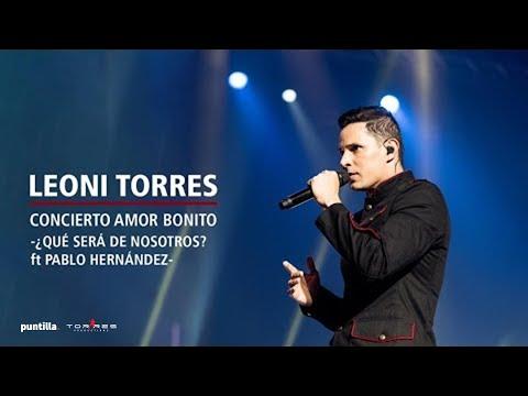 Leoni Torres - Qué será de nosotros feat Pablo Hernández (Live)