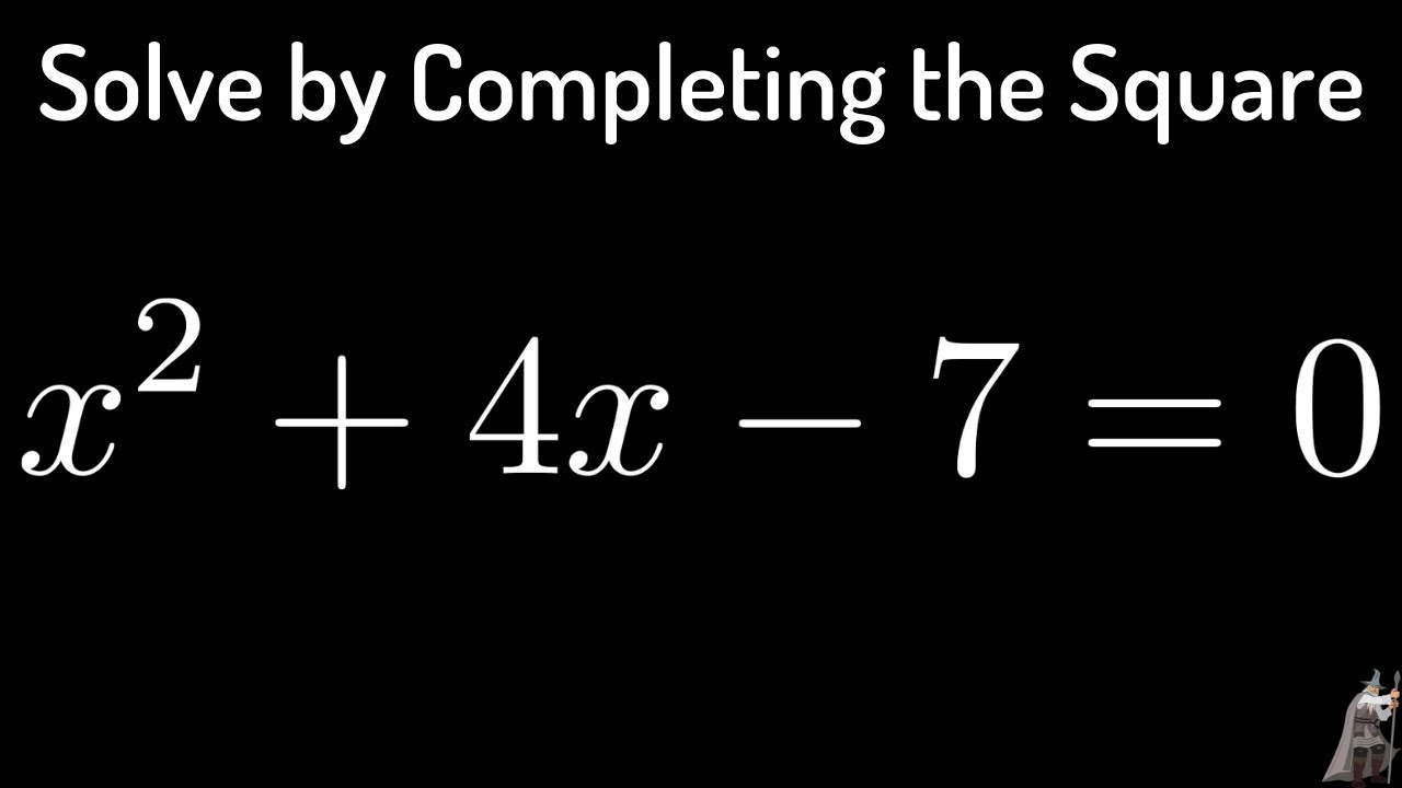 Solving the Equation x 2 4x 7 = 0 by pleting the