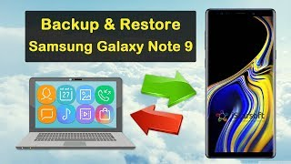 How to Backup & Restore Samsung Galaxy Note 9