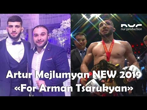 Artur Mejlumyan   For Arman Tsarukyan NEW 2019
