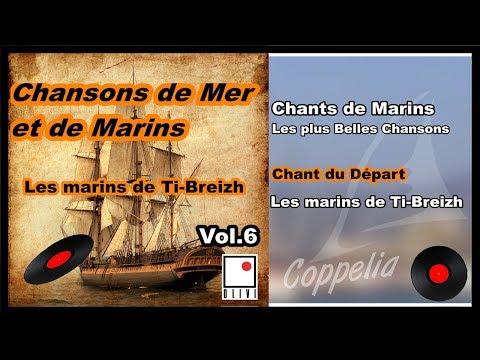 CHANSONS DE BRETAGNE, DE MER ET DE MARINS VOL.6 - COPPELIA OLIVI