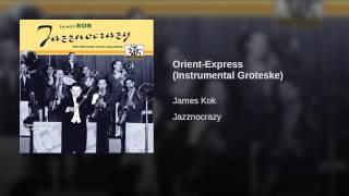 Orient-Express (Instrumental Groteske)
