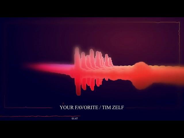 TimZelf / Your Favorite