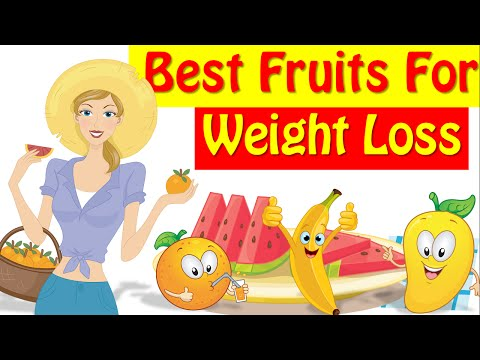 8 Best Fruits For Weight Loss, Weight Loss Foods!!