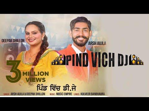 Pind Vich Dj  (Full HD)●Arsh Aujla & Deepak...