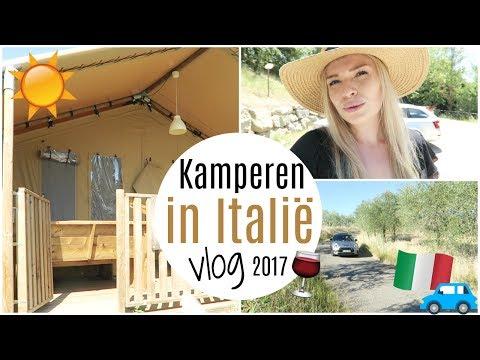KAMPEREN IN ITALIË 2017  - GLAMPING VLOG | Lifestyle Spot