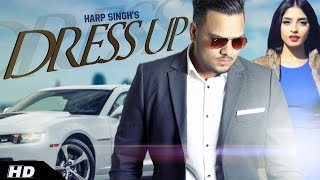 DRESS UP | HARP SINGH | Latest Punjabi Songs 2016 | Immense Music thumbnail