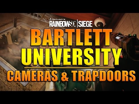 Rainbow Six Siege - In Depth: BARTLETT UNIVERSITY: Cameras & Trapdoors