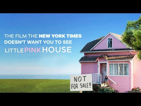 Little Pink House: The Film NYT Doesn't Want You To See
