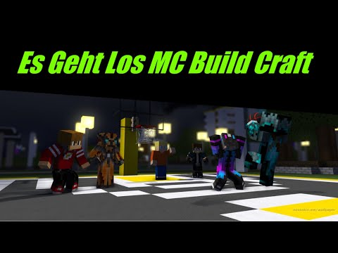 Es Geht Los MC Build Craft
