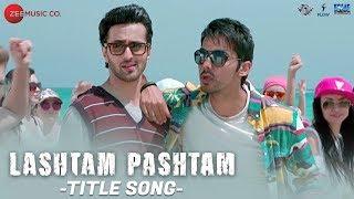 Lashtam Pashtam - Title Song | Lashtam Pashtam | S