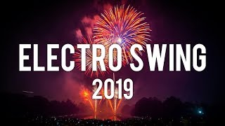 Electro Swing 2019 - Best Electro Swing Mix